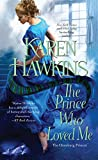 The Prince Who Loved Me (The Oxenburg Princes Book 1)
