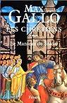 Les Chrétiens. Tome 1 : Martin, le manteau du soldat