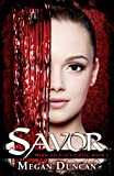 Savor, a Paranormal Romance (Warm Delicacy Series, Book 1)
