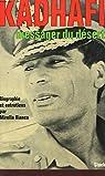 Kadhafi, messager du désert