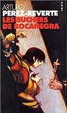 Les aventures du capitaine Alatriste, Tome 2 : Les Bûchers de Bocanegra