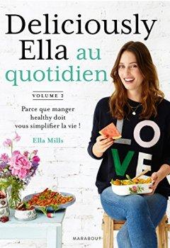 Livres Couvertures de Deliciously Ella au quotidien: Parce que manger healthy doit vous simplifier la vie