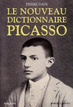 Livres Couvertures de Le Nouveau Dictionnaire Picasso