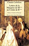 Lettres de la Marquise de M*** au Comte de R***