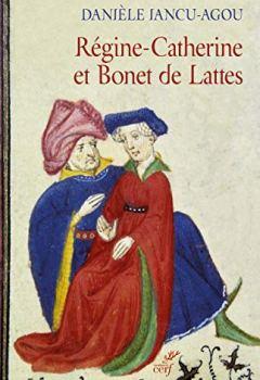 Livres Couvertures de Régine-Catherine et Bonet de Lattes
