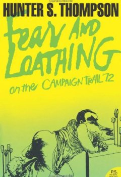 Livres Couvertures de Fear and Loathing on the Campaign Trail '72