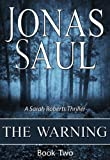 The Warning (A Sarah Roberts Thriller Book Two)