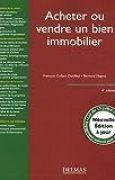 Acheter ou vendre un bien immobilier : Edition 2006