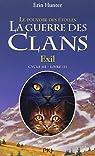 La guerre des clans - Le pouvoir des étoiles, tome 3 : Exil