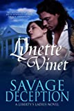 Savage Deception (Liberty's Ladies)