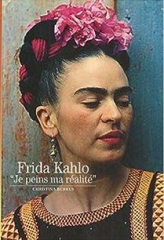 Livres Couvertures de Frida Kalho : Je Peins Ma Réalité