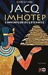 Imhotep, l'inventeur de l'éternité : Le secret de la pyramide