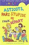 Le monde délirant d'Ally, Tome 12 : Asticots, pari stupide et faux départ