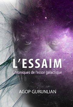 Livres Couvertures de L'essaim: Chroniques de l'essor galactique