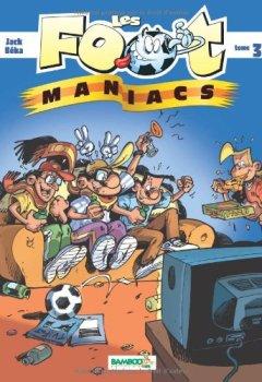 Livres Couvertures de Les Foot maniacs - tome 3