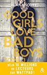 Good girls love bad boys, tome 3