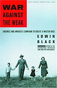 "Cover of ""War Against the Weak: Eugenics ..."