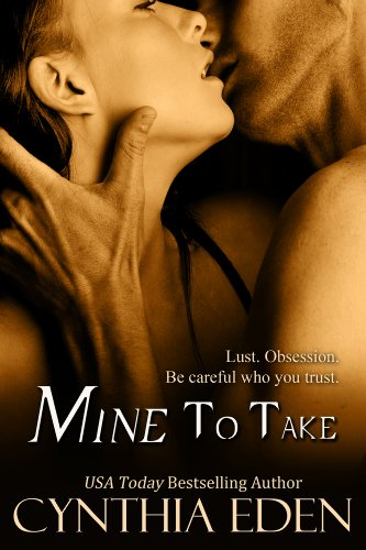Mine To Take (Mine - Romantic Suspense)