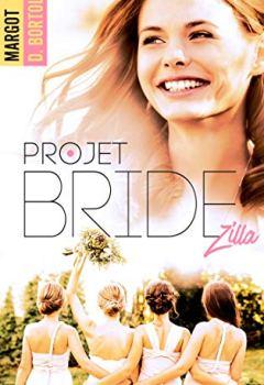 Livres Couvertures de Projet Bridezilla (Projet Friendzone t. 2)