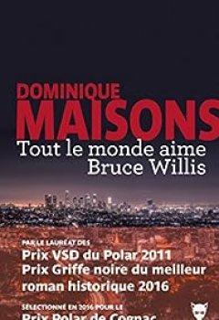 Livres Couvertures de Tout Le Monde Aime Bruce Willis