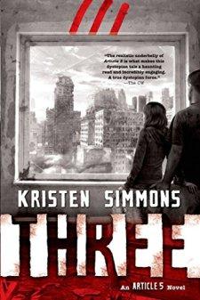 Three (Article 5) by Kristen Simmons| wearewordnerds.com