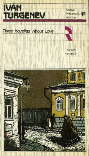 Three novellas about love (Russian classics)