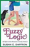 Fuzzy Logic (An Alpine Grove Romantic Comedy Book 2)