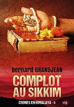 Livres Couvertures de Complot Au Sikkim: Crimes En Himalaya 4
