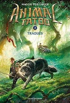 Livres Couvertures de Animal Tatoo, Tome 2 : Traqués !
