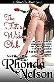 The Future Widows' Club (A Bless Her Heart Novel)