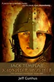 Jack Templar Monster Hunter: The Templar Chronicles: Book One