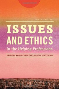 Issues and Ethics in the Helping Professions (Book Only)