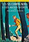 Les Six Compagnons, tome 15 : Les six compagnons et les agents secrets