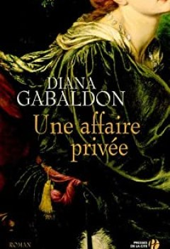 Lord John Grey, Tome 1 : Une Affaire Privée