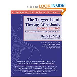 The Trigger Point Therapy Workbook: Your Self-Treatment Guide for Pain Relief, Second Edition