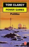 Power Games, numéro 1 : Politika