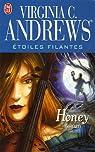 Etoiles filantes, Tome 4 : Honey