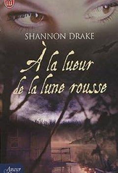 Télécharger A La Lueur De La Lune Rousse PDF Gratuit