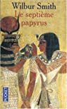 Saga égyptienne, tome 2 : Le septième papyrus