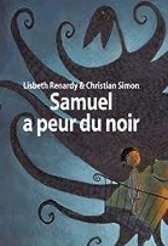 Livres Couvertures de Samuel à Peur Du Noir.