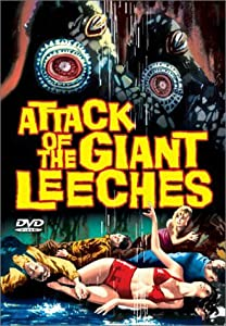 """Cover of """"Attack of the Giant Leeches"""""""