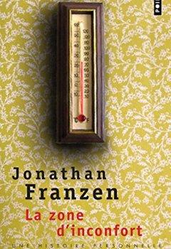 Livres Couvertures de La Zone d'inconfort. Une histoire personnelle