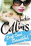 Drop Dead Beautiful (Lucky Santangelo Book 6)