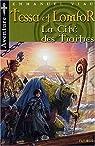 Aventures de Tessa et Lomfor, tome 5: La cité des traîtres