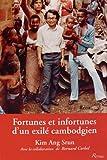 Fortunes et infortunes d'un exilé cambodgien
