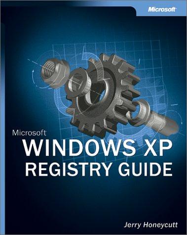 Microsoft Windows XP Registry Guide - Jerry Honeycutt