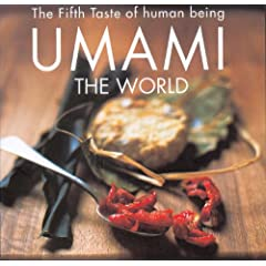 Fifth Taste of Human Being Umami the Wor