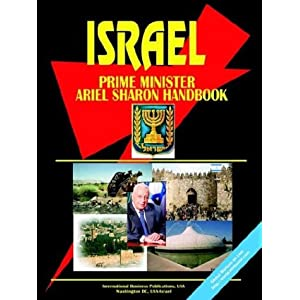Israel Prime Minister Ariel Sharon Handbook