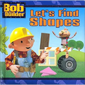 "Cover of ""Bob the Builder: Let's Find Shapes"""