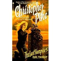 Evil Thirst (The Last Vampire, No. 5)